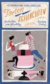Tortenschlachten (eBook, ePUB)