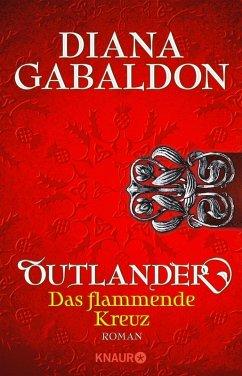 Outlander - Das flammende Kreuz / Highland Saga Bd.5 (eBook, ePUB) - Gabaldon, Diana