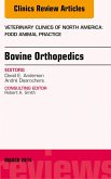Bovine Orthopedics, An Issue of Veterinary Clinics of North America: Food Animal Practice (eBook, ePUB)