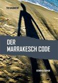 Der Marrakesch Code (eBook, PDF)