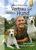 Vertrau auf deinen Hund (eBook, ePUB)