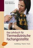 Das Lehrbuch für Tiermedizinische Fachangestellte (eBook, PDF)