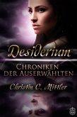 Desiderium / Chroniken der Auserwählten Bd.1 (eBook, ePUB)