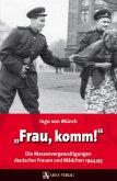 Frau, komm! (eBook, ePUB)