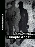 Dumpfe Angst (eBook, ePUB)