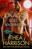 Dragos Goes to Washington (Elder Races) (eBook, ePUB)
