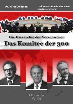 Das Komitee der 300 (eBook, ePUB)