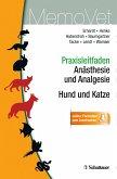 Praxisleitfaden Anästhesie und Analgesie - Hund und Katze (eBook, PDF)