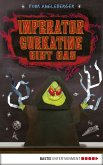 Imperator Gurkatine gibt Gas (eBook, ePUB)