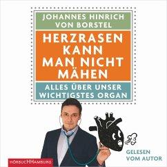 Herzrasen kann man nicht mähen (MP3-Download) - von Borstel, Johannes Hinrich