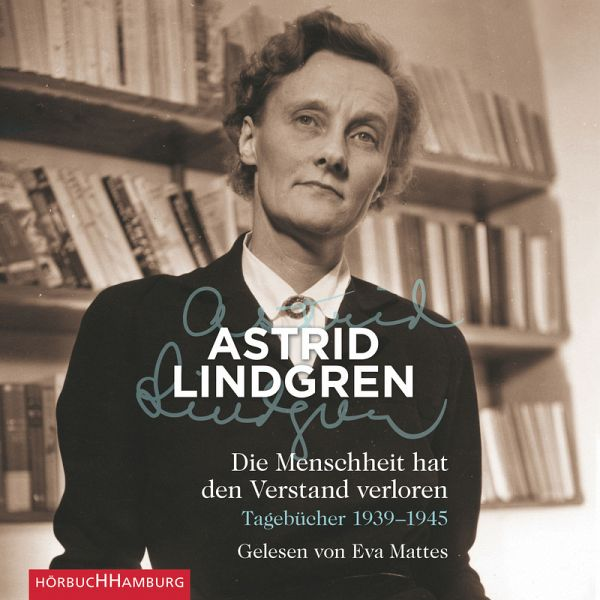 Die Menschheit hat den Verstand verloren (MP3-Download) - Lindgren, Astrid