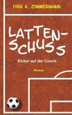 Lattenschuss (eBook, ePUB)
