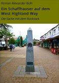 Ein Schaffhauser auf dem West Highland Way (eBook, ePUB)