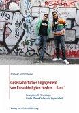 Gesellschaftliches Engagement von Benachteiligten fördern - Band 1 (eBook, ePUB)