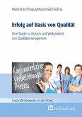 Erfolg auf Basis von Qualität (eBook, ePUB)