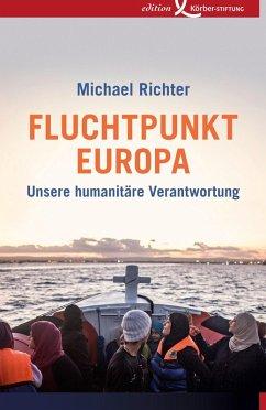 Fluchtpunkt Europa (eBook, ePUB) - Richter, Michael
