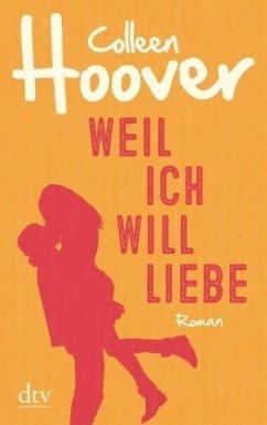 Weil ich Will liebe / Will und Layken Bd.2