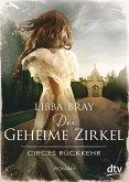 Circes Rückkehr / Der geheime Zirkel Bd.2