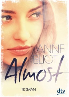 Almost - Eliot, Anne