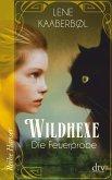 Die Feuerprobe / Wildhexe Bd.1