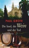 Die Insel, der Wein und der Tod / Weinkrimi Bd.13