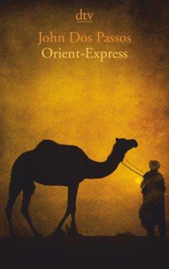 Orient-Express - Passos, John Dos