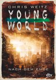 Nach dem Ende / Young World Bd.2