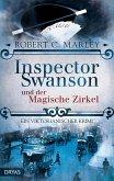 Inspector Swanson und der Magische Zirkel / Inspector Swanson Bd.3
