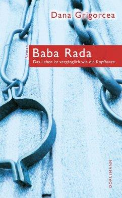 Baba Rada (eBook, ePUB) - Dana Grigorcea