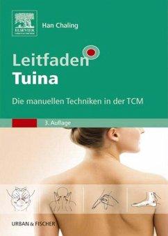 Leitfaden Tuina (eBook, ePUB) - Han, Chaling