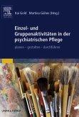 Einzel- und Gruppenaktivitäten in der psychiatrischen Pflege (eBook, ePUB)
