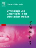 Gynäkologie und Geburtshilfe in der chinesischen Medizin (eBook, ePUB)