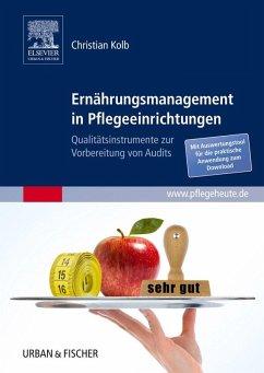 Ernährungsmanagement in Pflegeeinrichtungen (eBook, ePUB) - Kolb, Christian