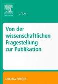Von der wissenschaftlichen Fragestellung zur Publikation (eBook, ePUB)