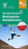 Klinikleitfaden Medizinische Rehabilitation (eBook, ePUB)