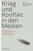 Krieg und Konflikt in den Medien (eBook, PDF)