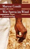 Wie Spreu im Wind (eBook, ePUB)