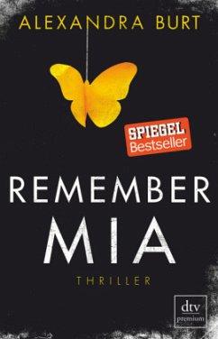 Remember Mia - Burt, Alexandra