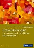 Entscheidungen im Management christlicher Organisationen