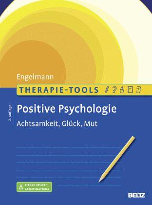 therapie tools positive psychologie von bea engelmann fachbuch. Black Bedroom Furniture Sets. Home Design Ideas