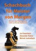 Schachbuch für die Meister von Morgen