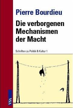 Die verborgenen Mechanismen der Macht - Bourdieu, Pierre