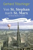 Von St. Stephan nach St. Marx (eBook, ePUB)