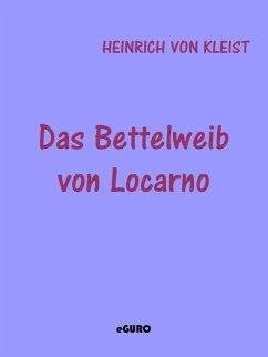 Das Bettelweib von Locarno (eBook, ePUB)