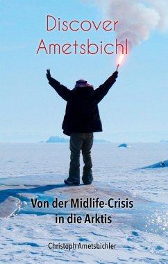 Discover Ametsbichl (eBook, ePUB)