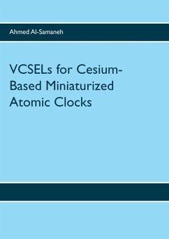 VCSELs for Cesium-Based Miniaturized Atomic Clocks (eBook, ePUB)