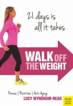 Walk Off the Weight - Wyndham-Read, Lucy