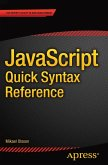 JavaScript Quick Syntax Reference (eBook, PDF)