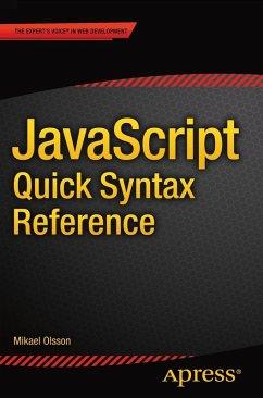 JavaScript Quick Syntax Reference (eBook, PDF) - Olsson, Mikael