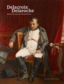 Eugène Delacroix & Paul Delaroche